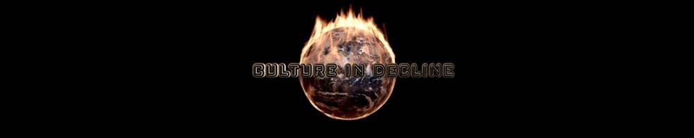 Culture in Decline: Episodes 1 – 6